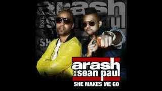 Arash feat. Sean Paul - She Makes Me Go (Extended Mix)