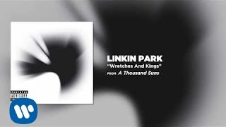 Wretches And Kings - Linkin Park (A Thousands Suns)