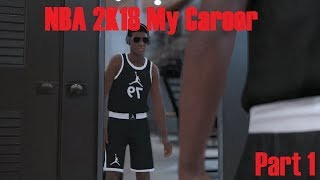 NBA 2K18 My Career Part 1