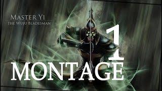 Master Yi Main - Best Master Yi Jungle - Master Yi Montage #1 I League of Legends _ RIoT