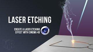 Cinema 4D Laser Etching Tutorial