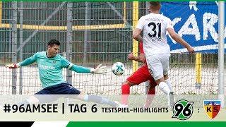 #96AMSEE   Tag 6   Testspiel-Highlights Hannover 96 - Kayserispor