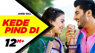 Kede Pind Di Full Video | Oh Yaara Ainvayi Ainvayi Lut Gaya | Jassi Gill | Gauhar Khan