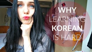 Why Korean is hard to learn
