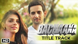 Bachaana | Title Track | Benny Dayal | Komal Ghazanfar