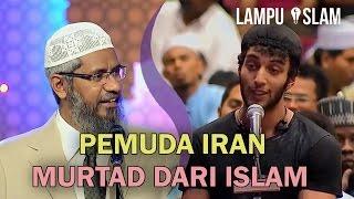 Pemuda Iran Bercerita Kenapa Dia Murtad dari Islam | Dr. Zakir Naik