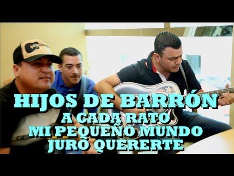 HIJOS DE BARRÓN - A CADA RATO, MI PEQUEÑO MUNDO, JURO QUERERTE (Versión Pepe's Office)