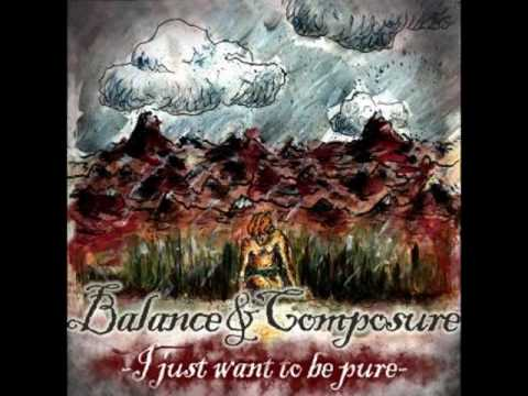 Balance and Composure - Alone For Now