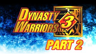 Let's Perfect Dynasty Warriors 3 Part 2: Zhao Yun Part 2