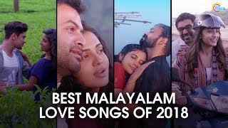 Romantic Bests Of 2018 | Top Malayalam Love Songs | Romantic Video Songs Playlist | Official