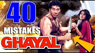 (40 Mistakes) In GHAYAL - Plenty Mistakes In Ghayal Full Movie | Sunny Deol