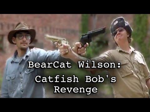 Xxx Mp4 BearCat Wilson Catfish Bob S Revenge FULL NOT HD 3gp Sex