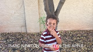 Isaac Newton, Gravity and the Apple | Science For Kids