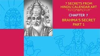 7 Secrets from Hindu Calendar Art - Chapter 7: Brahma's Secret Part 1