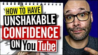 How to Be Confident on YouTube So You Can Get Subscribers