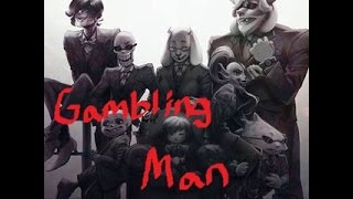 Mafiatale & Mobtale - Gambling Man ~Requested By: Ghost Music (Skull Paint)~
