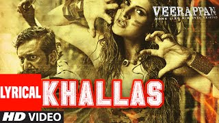 KHALLAS Lyrical Video Song | VEERAPPAN | Shaarib & Toshi Ft.Jasmine Sandlas | T-Series