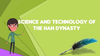 What is Science and technology of the Han dynasty
