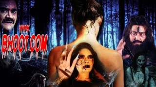 Www.Bhoot.Com - Latest Romantic Horror Thriller HD Hindi Movie 2017