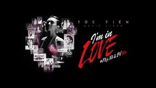 Tóc Tiên - I'm In Love - Phụ nữ là để yêu (Official MV)