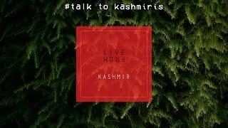 #Talk To Kashmiris | Live from Kashmir - Teaser