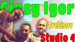 Gipsy Igor Trebisov Studio 4 - A tu Mat´u Vičin