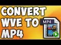 How To Convert WVE To MP4 Online - Best WVE To MP4 Converter [BEGINNER'S TUTORIAL]