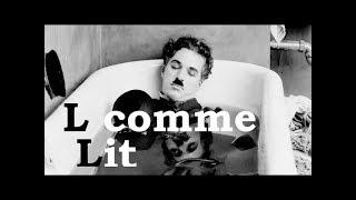 Charlie Chaplin - L comme Lit