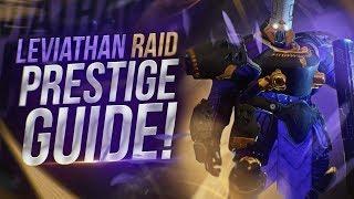 Destiny 2: Full Leviathan Raid Prestige Guide   All Encounter Mechanics!