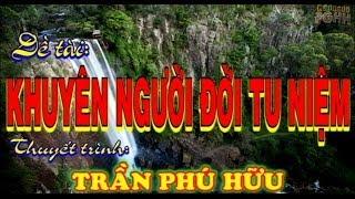 Lg SGQ1: KHUYÊN NGƯỜI ĐỜI TU NIỆM - Đ.Đ Trần Phú Hữu