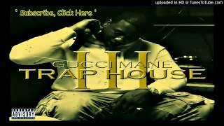 Gucci Mane - ' Hell Yes '   Trap House 3