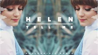 Helen - Tell Me (Paul Damixie Remix)