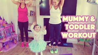 Mummy & Toddler Workout!   Anna Saccone