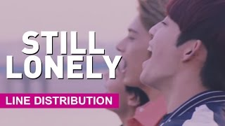 [Line Distribution] SEVENTEEN - Still Lonely (이놈의 인기)