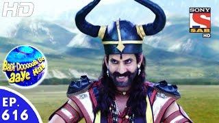 Badi Door Se Aaye Hain - बड़ी दूर से आये है - Episode 616 - 14th October, 2016