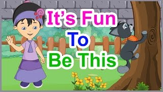 It's Fun To Be This Rhyme With Lyrics - English Rhymes For Babies | Kids Songs | Poem For Kids