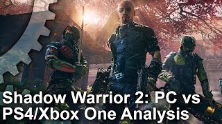 Shadow Warrior 2: PS4/ Xbox One vs PC Comparison + Where