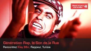 Download SAMAR Média – Génération Rap : le Son de la Rue - Klay BBJ (Tunisie) 3Gp Mp4