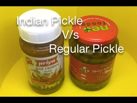 Indian Pickle V/s Regular Pickle