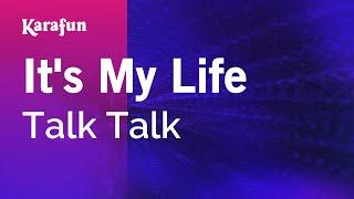 Karaoke It's My Life - Talk Talk *