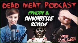 Annabelle (DEAD MEAT PODCAST #8)