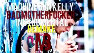 Mgk  Bad  Motherfucker Instrumental