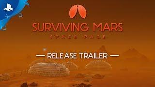 Surviving Mars: Space Race - Release Trailer | PS4