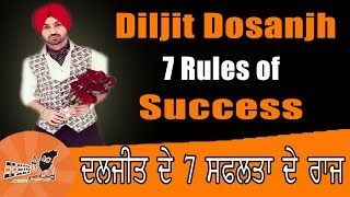 Diljit Dosanjh | 7 Rules of Success | Family | Biography | Songs | success stories | Rising Star