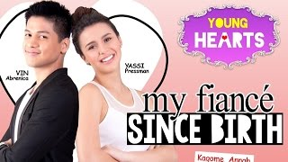 Young Hearts Presents: My Fiance Since Birth EP01