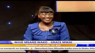 Mjue Msanii Wako Grace Mwai