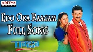 Edo Oka Raagam - Male Full Song  ll Raja Movie ll Venkatesh, Soundarya