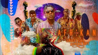 Sauti Sol - Afrikan Star ft Burna Boy (Official Music Video)
