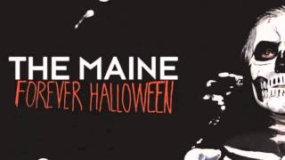 The Maine - Forever Halloween (Official Stream)