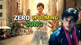 ZERO Movie  Upcoming Song    Shahrukh Khan ZERO Song   Latest news update bollywood breakfast 2018